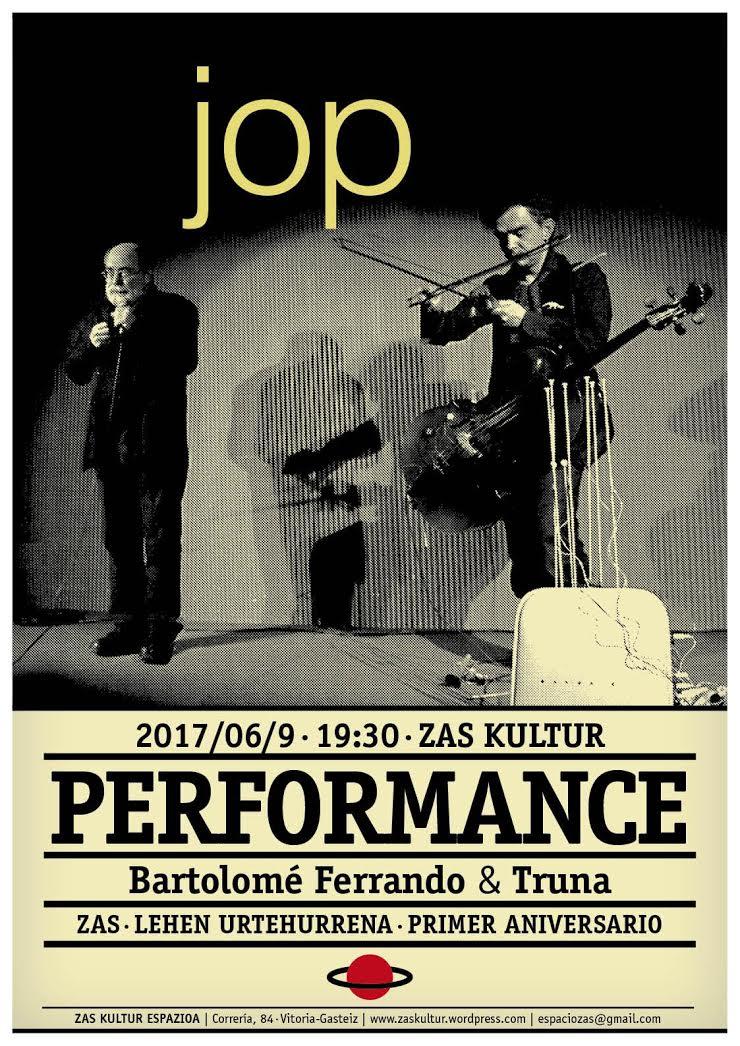 Aniversario Zas / PerformanceJOP